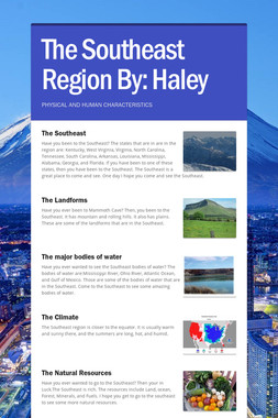 The Southeast Region By: Haley