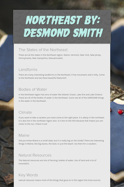 Northeast By: Desmond smith