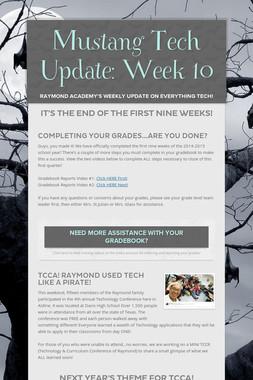 Mustang Tech Update: Week 10