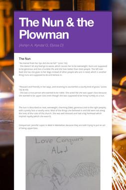 The Nun & the Plowman