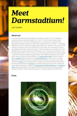 Meet Darmstadtium!