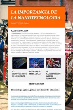 LA IMPORTANCIA DE LA NANOTECNOLOGIA