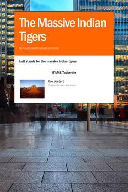 The Massive Indian Tigers