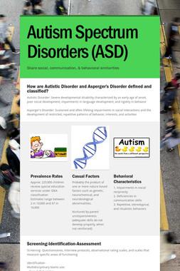 Autism Spectrum Disorders (ASD)