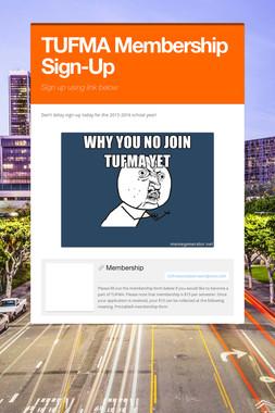 TUFMA Membership Sign-Up