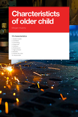 Charcteristicts of older child