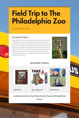 Field Trip to The Philadelphia Zoo