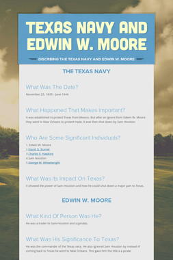 Texas Navy and Edwin W. Moore