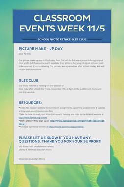 Classroom Events Week 11/5