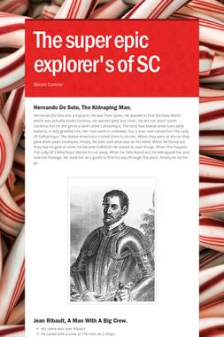 The super epic explorer's of SC