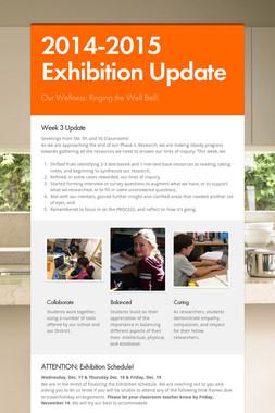 2014-2015 Exhibition Update