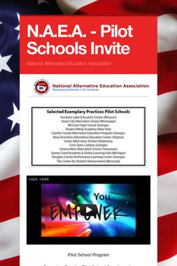 N.A.E.A. - Pilot Schools Invite