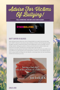 Advise For Victims Of Bullying!