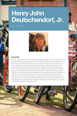 Henry John Deutschendorf, Jr.