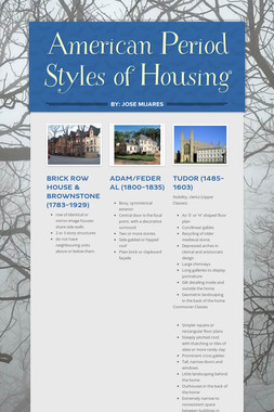 American Period Styles of Housing
