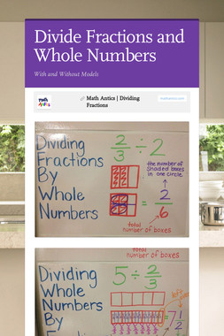 Divide Fractions and Whole Numbers