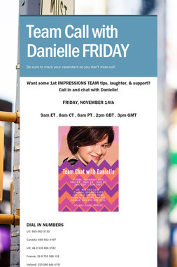Team Call with Danielle FRIDAY