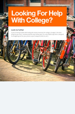 Looking For Help With College?
