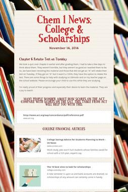 Chem 1 News; College & Scholarships