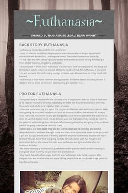 ~Euthanasia~
