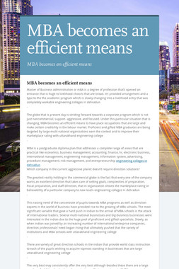 MBA becomes an efficient means