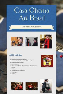 Casa Oficina Art Brasil