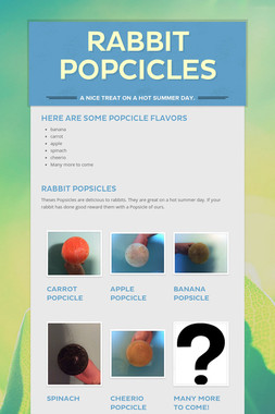 rabbit popcicles