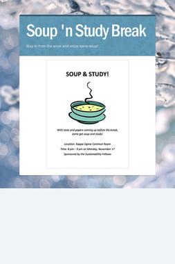 Soup 'n Study Break