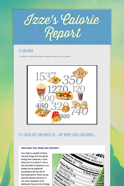 Izze's Calorie Report