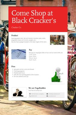 Come Shop at Black Cracker's
