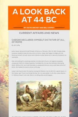 A look back at 44 BC