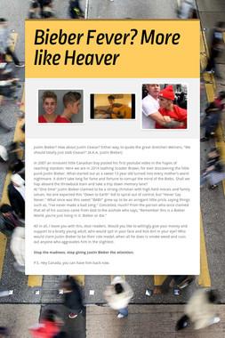 Bieber Fever? More like Heaver