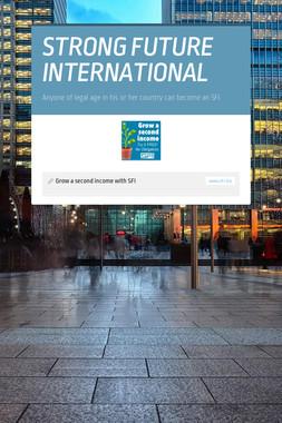 STRONG FUTURE INTERNATIONAL
