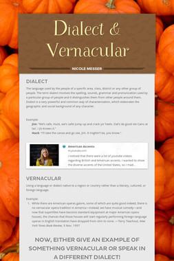 Dialect & Vernacular