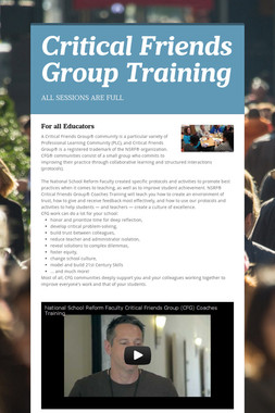 Critical Friends Group Training