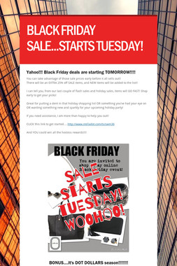 BLACK FRIDAY SALE...STARTS TUESDAY!