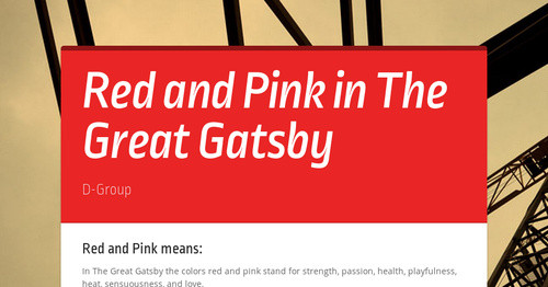Red and Pink in The Great Gatsby | Smore Newsletters