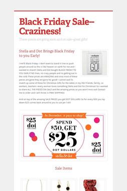 Black Friday Sale--Craziness!