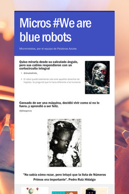 Micros #We are blue robots