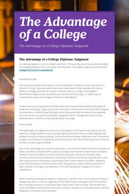 The Advantage of a College
