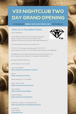 V33 Nightclub TWO DAY GRAND OPENING