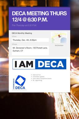 DECA MEETING THURS 12/4 @ 6:30 P.M.