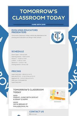 Tomorrow's Classroom Today