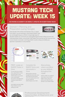 Mustang Tech Update: Week 15