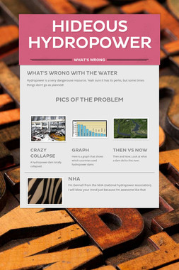 Hideous Hydropower
