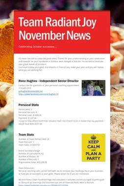Team Radiant Joy November News