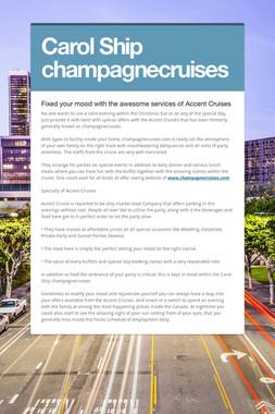 Carol Ship champagnecruises