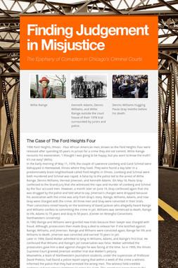 Finding Judgement in Misjustice