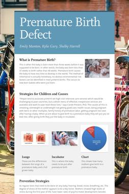 Premature Birth Defect