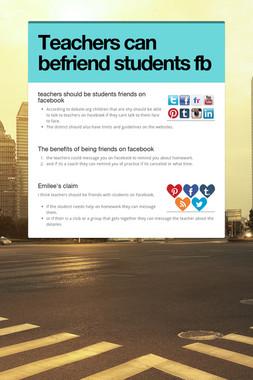 Teachers can befriend students fb
